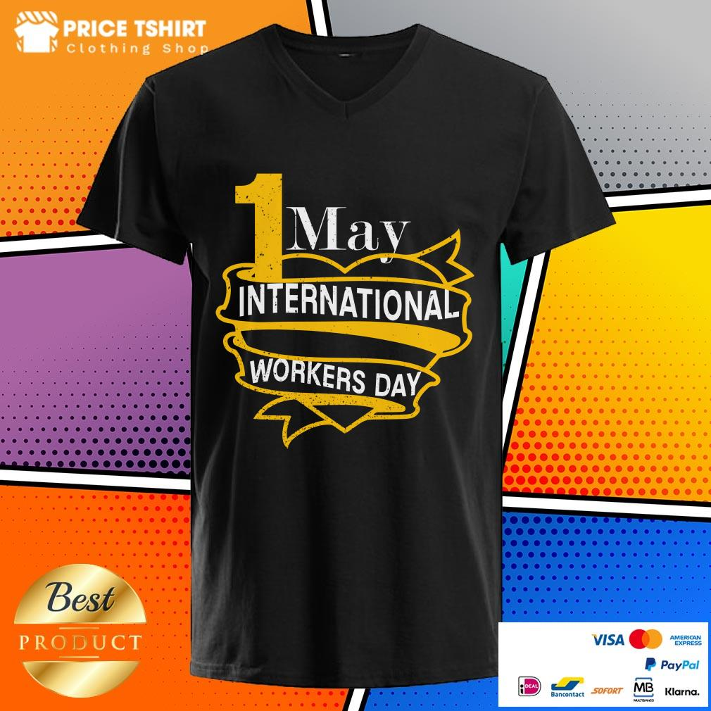 1 May International Workers Day Happy Labor Day V-neck