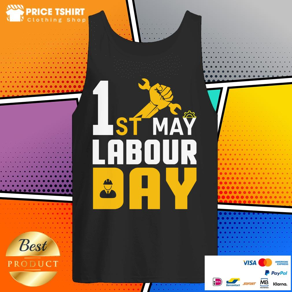 1st May Labour Day Happy Labor Day Tank Top