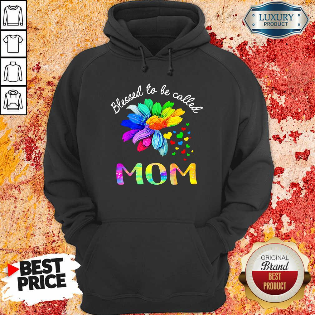 Blessed To Be Called Mom Flower Hoodie
