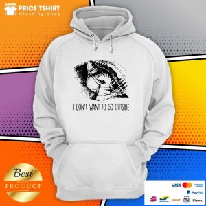 Cat Wear Face Mask I Do Not Want To Go Outside Hoodie