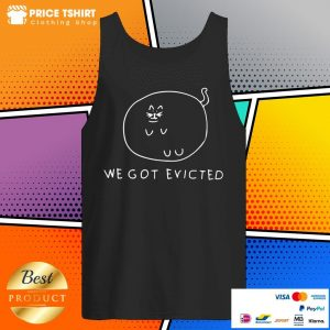 Fat Cat We Got Evicted Tank Top