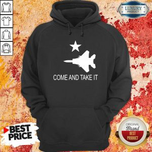 Fighter Aircraft Come And Take It Veteran Hoodie