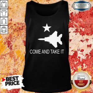 Fighter Aircraft Come And Take It Veteran Tank Top