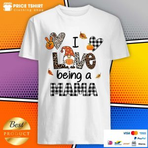 Gnome I Love Being A Mama Leopard Shirt