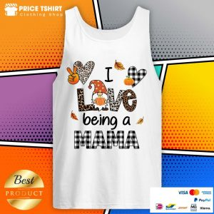 Gnome I Love Being A Mama Leopard Tank Top
