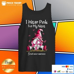 Gnome I Wear Pink For My Niece Breast Cancer Awareness Tank Top