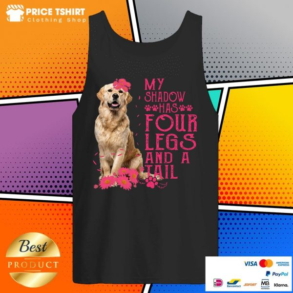 Golden Retriever Dog My Shadow Has 4 Legs And A Tail Tank Top