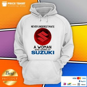 Never Underestimate A Woman Who Works At Suzuki Blood Moon Hoodie