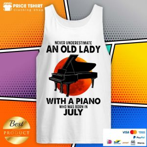 Never Underestimate An Old July Lady With A Piano Moon Tank Top