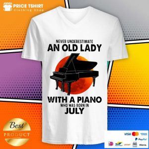 Never Underestimate An Old July Lady With A Piano Moon V-neck