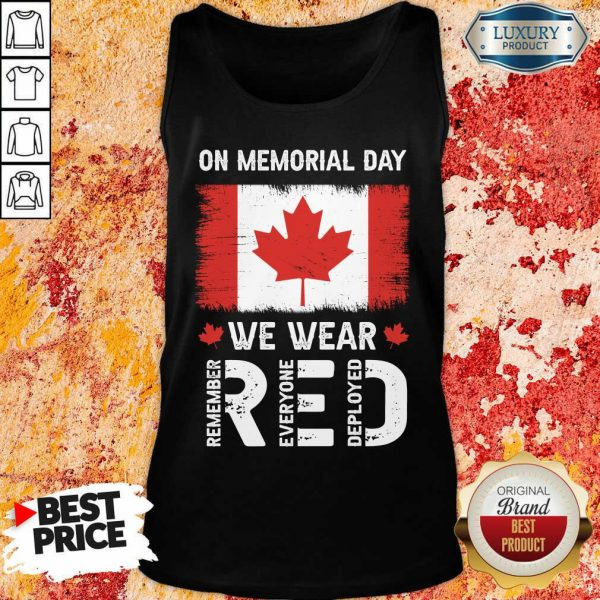 On Memorial Day We Wear Red Remember Everyone Deployed Tank Top