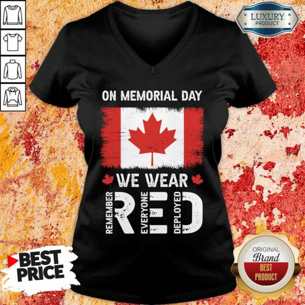 On Memorial Day We Wear Red Remember Everyone Deployed V-neck