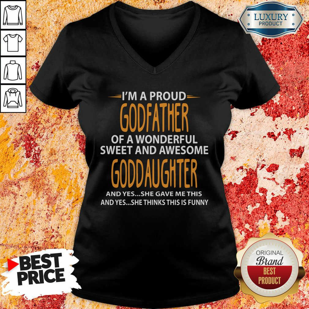 Proud Godfather Of Wonderful Sweet And Awesome Goddaughter V-neck