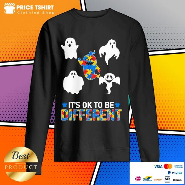 Autism Ghost It Is Ok To Be Different Sweatshirt