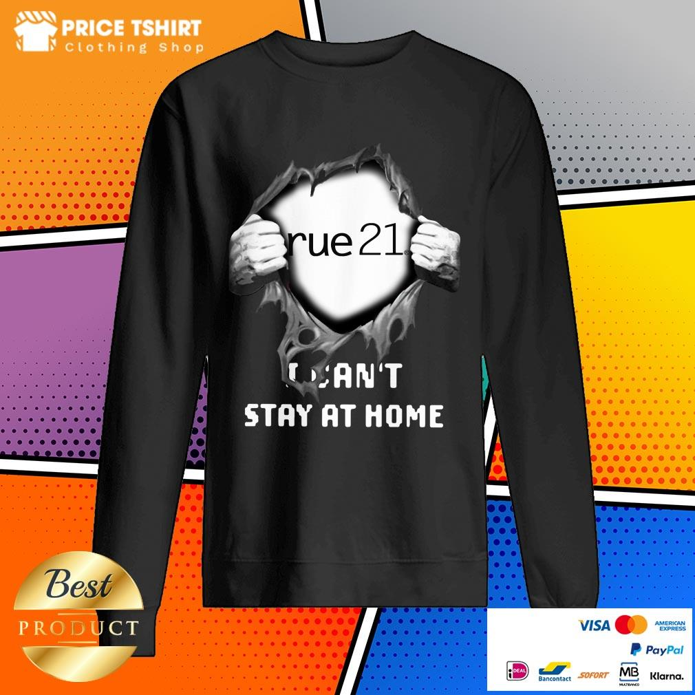 Blood Inside Me Rue21 I Can Not Stay At Home Sweatshirt
