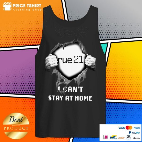 Blood Inside Me Rue21 I Can Not Stay At Home Tank Top