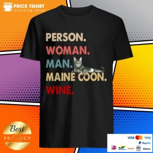 Cat Person Woman Man Maine Coon Wine Shirt