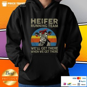 Cow Heifer Running Team We Will Get There When We Get There Vintage Retro Hoodie