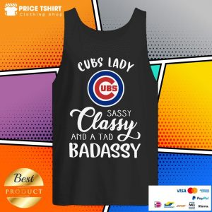 Cubs Lady Sassy Classy And A Tad Bad Assy Tank Top