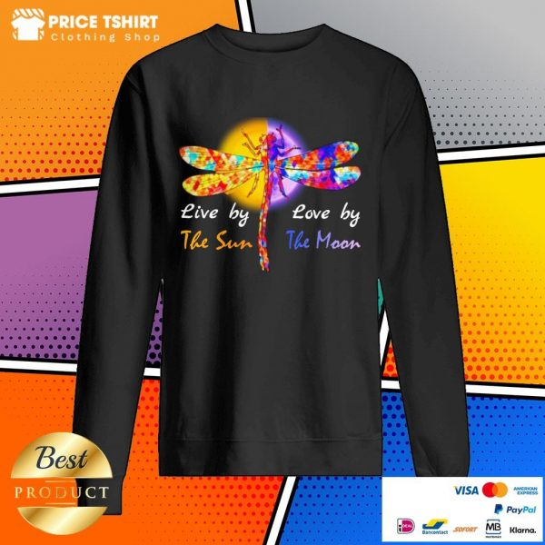 Dragonfly Live By The Sun Love By The Moon Sweatshirt