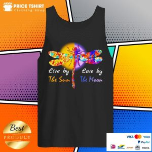 Dragonfly Live By The Sun Love By The Moon Tank Top