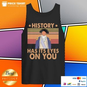 History Has Its Eyes On You Vintage Tank Top