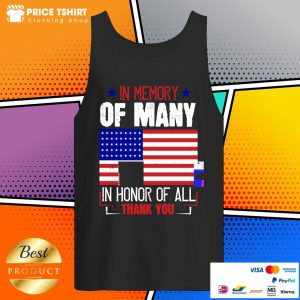 In Memory Of Many In Honor Of All Thank You American Flag Tank Top