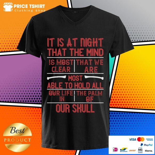 It Is At Night That The Mind Is Most Clear V-neck