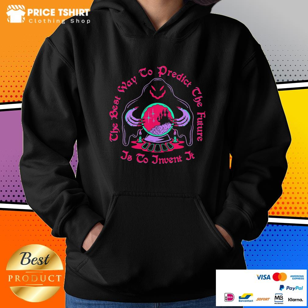 The Best Way To Predict The Future Is To Invent It Ghost Witch Halloween Hoodie