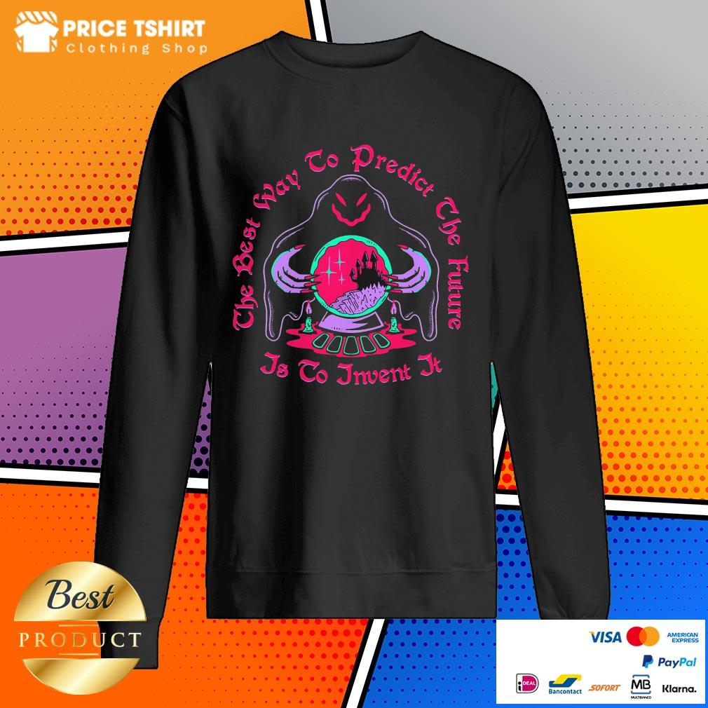 The Best Way To Predict The Future Is To Invent It Ghost Witch Halloween Sweatshirt