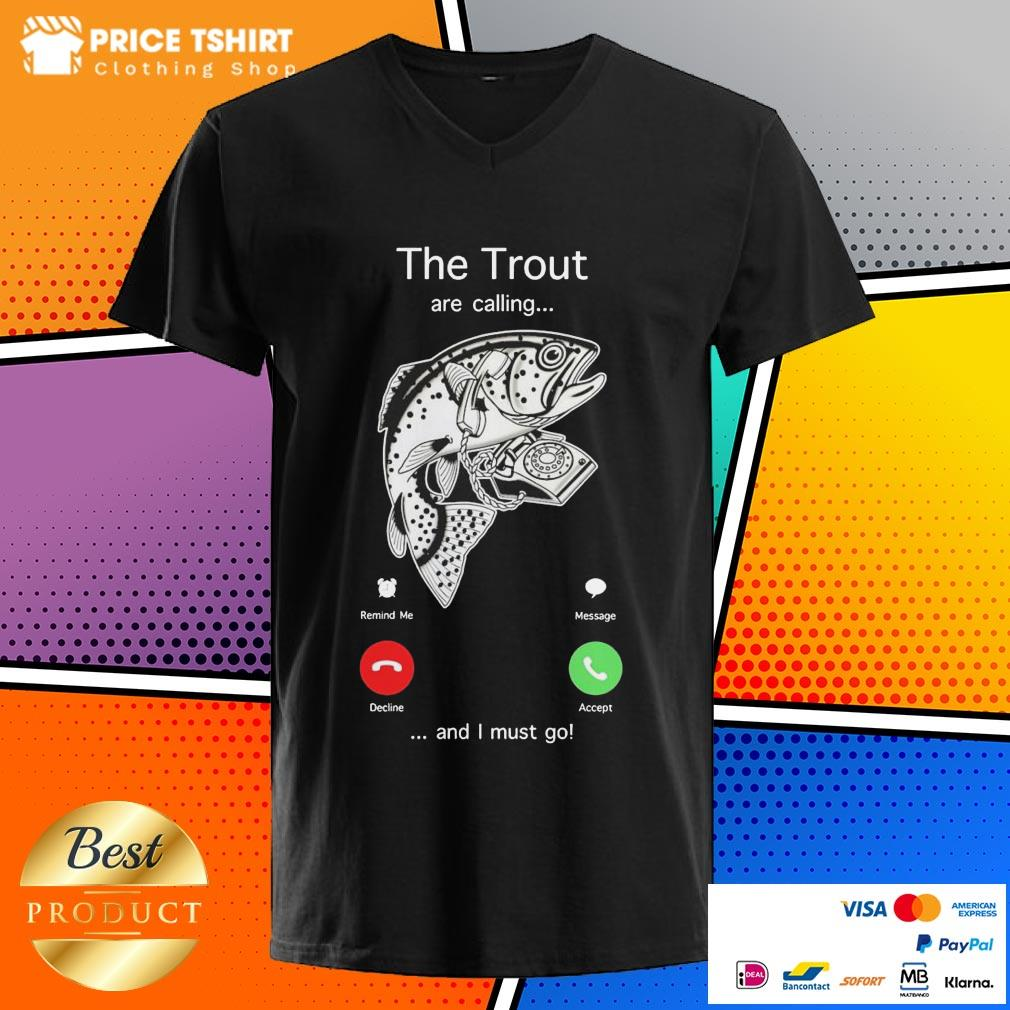 The Trout Are Calling And I Must Go V-neck