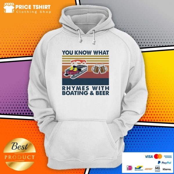 You Know What Rhymes With Boating And Beer Vintage Retro Hoodie