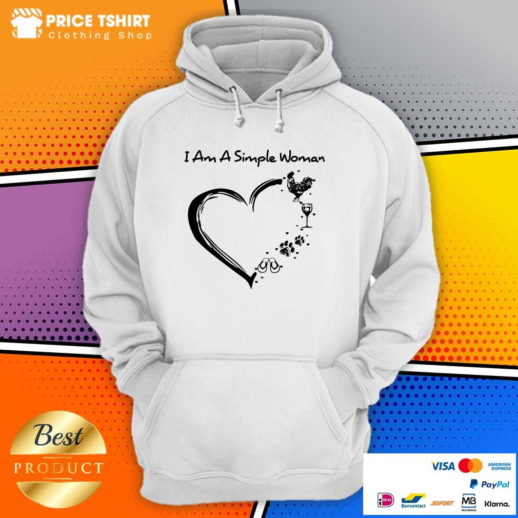 I Am A Simple Woman Chicken Wine Paws And Flip Flop Heart Hoodie