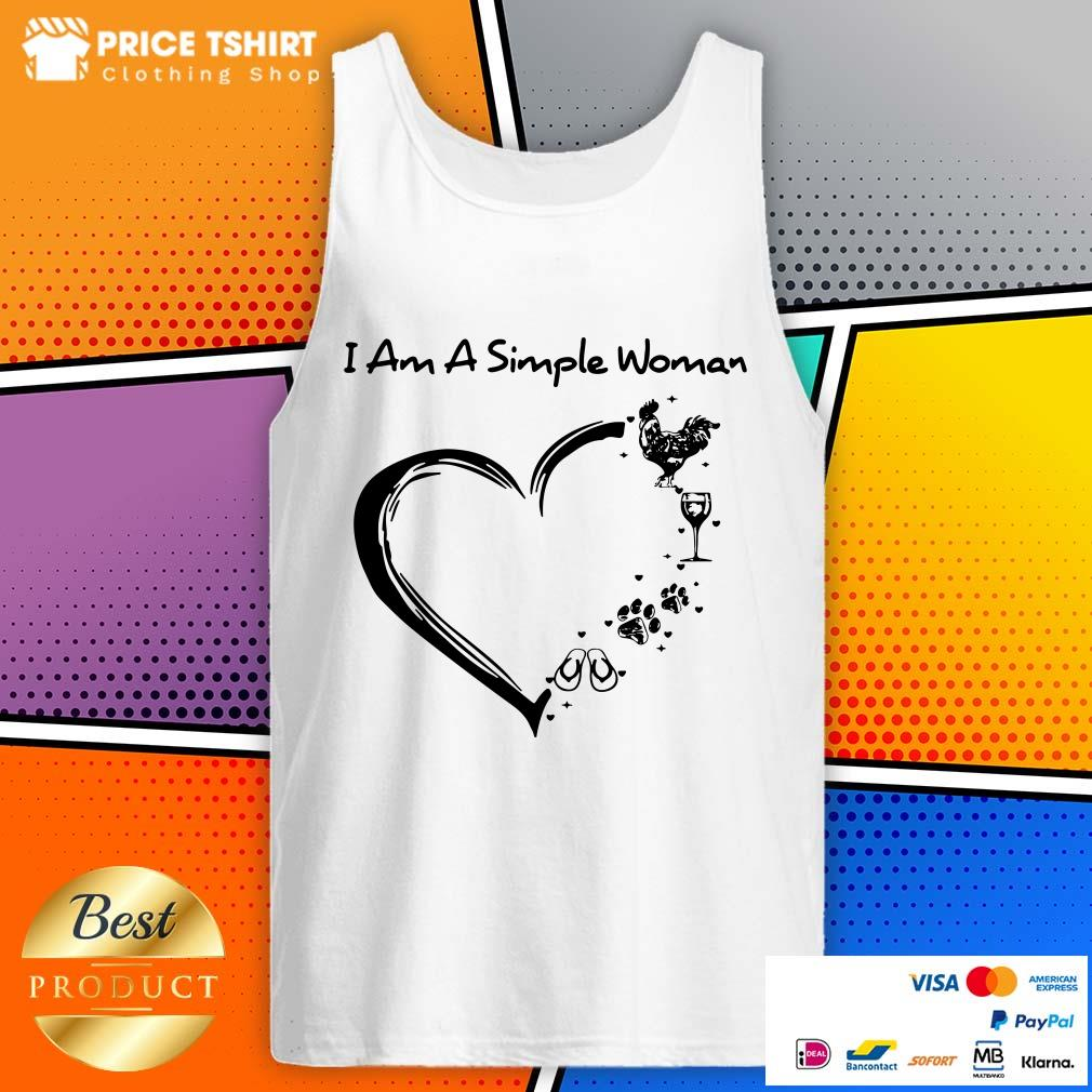 I Am A Simple Woman Chicken Wine Paws And Flip Flop Heart Tank Top