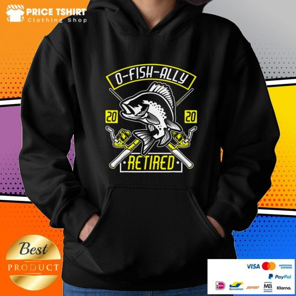 O Fish Ally Retired Since 2020 Hoodie