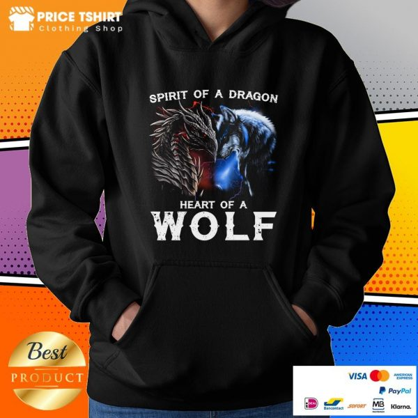 Spirit Of A Dragon Heart Of A Wolf Hoodie